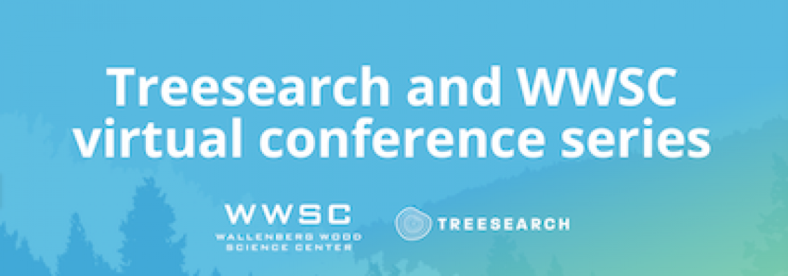 Treesearch and WWSC virtual conference series